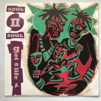 Soul II Soul - Get A Life -...