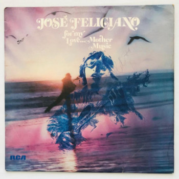 Jose Feliciano - For My...