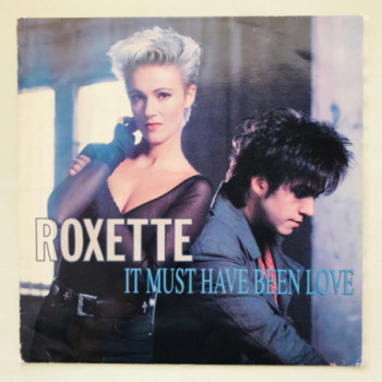 Roxette - It Must Have Been...