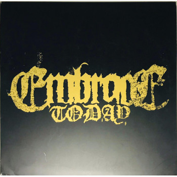 Embrace Today - We Are The...