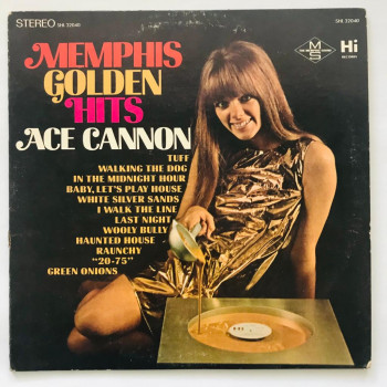 Ace Cannon - Memphis Golden...