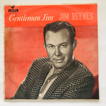 Jim Reeves - Gentleman Jim...