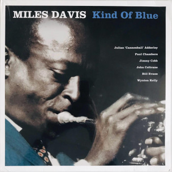 Miles Davis: Kind Of Blue...