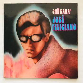 Jose Feliciano - Che Sara -...