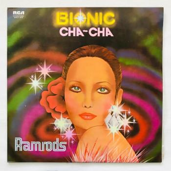 Ramrods - Bionic Cha Cha -...