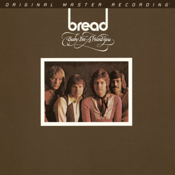 Bread - Baby I'm-A Want You...