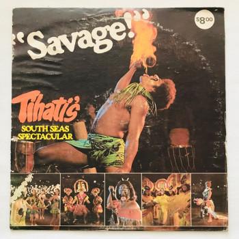 Savage! - Tihati's South...