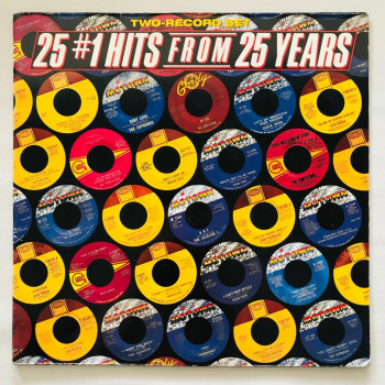 25 No. 1 Hits From 25 Years...